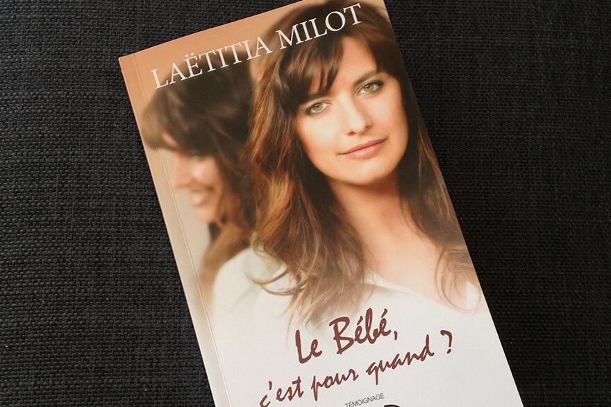 """Livre """"le bébé c'est pour quand"""" de Laëtitia Milot"""