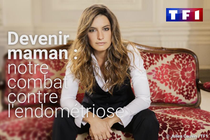 """Reportage TF1 de Laëtitia Milot """"notre combat contre l'endométriose"""""""